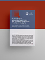 Alleviating or Exacerbating Crises? The Regulation on Crisis and Force Majeure